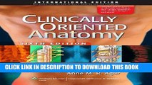 [READ] EBOOK Clinically Oriented Anatomy ONLINE COLLECTION