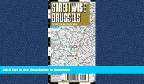 READ BOOK  Streetwise Brussels Map - Laminated City Center Street Map of Brussels, Belgium