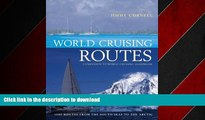 FAVORIT BOOK World Cruising Routes: Sixth Edition (World Cruising Routes: Featuring Nearly 1000