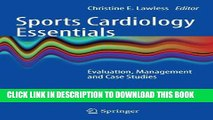 [FREE] EBOOK Sports Cardiology Essentials: Evaluation, Management and Case Studies BEST COLLECTION