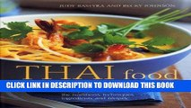 [PDF] Thai Food and Cooking: A Fiery And Exotic Cuisine: The Traditions, Techniques, Ingredients