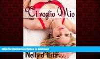READ ONLINE Ti Voglio Mio (Amore e Passione in Crociera) (Italian Edition) READ NOW PDF ONLINE