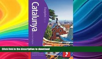 READ  Catalunya Footprint Focus Guide: (includes Andorra   Eastern Spanish Pyrenees) FULL ONLINE