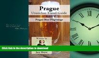 EBOOK ONLINE  Prague Unanchor Travel Guide - Prague Beer Pilgrimage  PDF ONLINE
