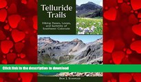 FAVORIT BOOK Telluride Trails: Hiking Passes, Loops, and Summits of Southwest Colorado (The Pruett