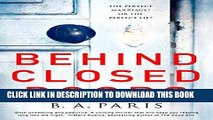 Best Seller Behind Closed Doors: The most emotional and intriguing psychological suspense thriller