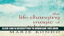 Ebook The Life-Changing Magic of Tidying Up: The Japanese Art of Decluttering and Organizing Free