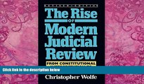 Books to Read  The Rise of Modern Judicial Review: From Judicial Interpretation to Judge-Made