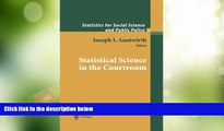 Big Deals  Statistical Science in the Courtroom (Statistics for Social and Behavioral Sciences)
