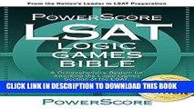 Best Seller The PowerScore LSAT Logic Games Bible (Powerscore LSAT Bible) (Powerscore Test