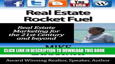 [Free Read] Real Estate Rocket Fuel: Internet Marketing for Real Estate for the 21st Century and