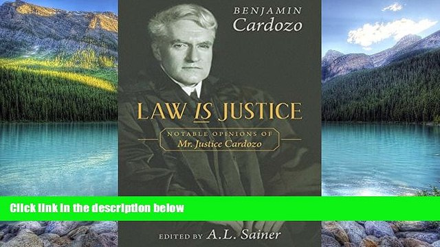 Books to Read  Law is Justice: Notable Opinions of Mr. Justice Cardozo  Best Seller Books Best