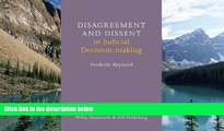 Big Deals  Disagreement and Dissent in Judicial Decision-making  Full Ebooks Most Wanted