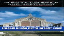 Read Now Norfolk 1: Norwich and North East (Pevsner Architectural Guides: Buildings of England)