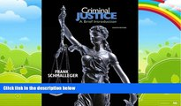 Big Deals  Criminal Justice: A Brief Introduction (8th Edition)  Full Ebooks Most Wanted