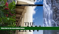 Deals in Books  The Law: The Classic Blueprint For A Free Society  Premium Ebooks Online Ebooks