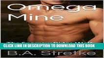 Ebook Omega Mine: The Sparrow Ridge Wolf Pack (Sparrow Ridge Pack Book 1) Free Download