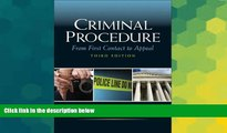 READ FULL  Criminal Procedure: From First Contact to Appeal (3rd Edition)  READ Ebook Full Ebook