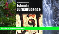 READ NOW  Source Methodology in Islamic Jurisprudence (The Usul of Islamic Fiqh)  Premium Ebooks