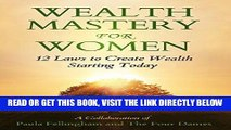 [Free Read] Wealth Mastery for Women: 12 Laws to Creating Wealth Starting Today Free Online