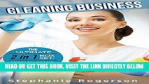 [Free Read] Cleaning Business: The Ultimate 2 in 1 Box Set: How to Start a Cleaning Business!