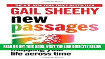 Read Now New Passages: Mapping Your Life Across Time PDF Online
