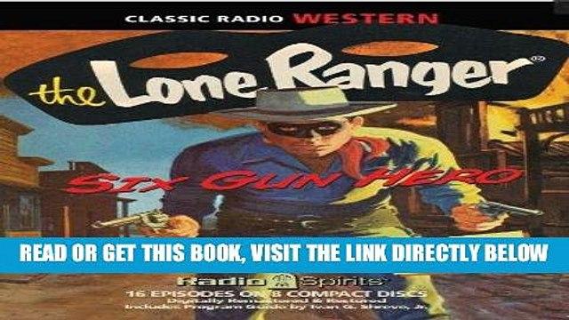 [Free Read] The Lone Ranger: Six Gun Hero Free Online