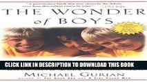 Read Now The Wonder of Boys: What Parents, Mentors and Educators Can Do to Shape Boys into