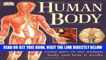 Read Now Human Body: An Illustrated Guide to Every Part of the Human Body and How It Works