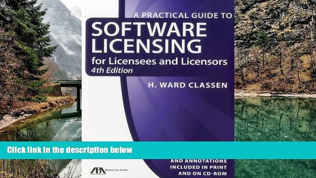 READ NOW  Practical Guide to Software Licensing: For Licensees and Licensors (Practical Guide to