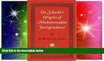Full [PDF]  On Schacht s Origins of Muhammadan Jurisprudence (Islamic Texts Society)  Premium PDF