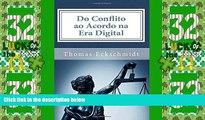 Big Deals  Do Conflito ao Acordo no Era Digital: Meios Eletrônicos para Solucionar Conflitos
