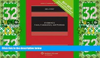 Big Deals  Evidence: Cases Commentary and Problems [Connected Casebook] (Aspen Casebook)  Full