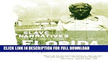 Read Now Florida Slave Narratives: Slave Narratives from the Federal Writers  Project 1936-1938