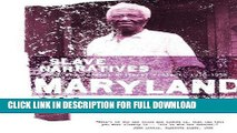 Read Now Maryland Slave Narratives: Slave Narratives from the Federal Writers  Project 1936-1938
