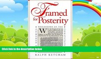 Books to Read  Framed for Posterity: The Enduring Philosophy of the Constitution  Full Ebooks Most