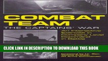 Read Now Combat Team: The Captain s War: An Interactive Exercise in Company Level Command in