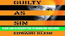 [EBOOK] DOWNLOAD Guilty as Sin: Uncovering New Evidence of Corruption and How Hillary Clinton and