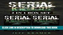 [EBOOK] DOWNLOAD Serial Killers: Horrific Serial Killers Biographies, True Crime Cases, Murderers,