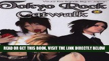 [EBOOK] DOWNLOAD Tokyo Rock Catwalk: Visual Kei Bands Big in Japan READ NOW