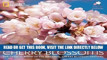 [EBOOK] DOWNLOAD Cherry Blossoms: The Official Book of the National Cherry Blossom Festival GET NOW