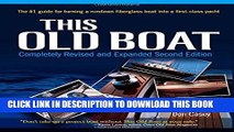 Ebook This Old Boat, Second Edition: Completely Revised and Expanded Free Download
