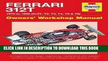 Ebook Ferrari 312T 1975 to 1980 (312T, T2, T3, T4, T5   T6): An insight into the design,