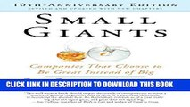 [PDF] Small Giants: Companies That Choose to Be Great Instead of Big, 10th-Anniversary Edition
