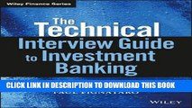 [PDF] The Technical Interview Guide to Investment Banking, + Website (Wiley Finance) Full Online