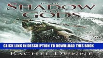 [EBOOK] DOWNLOAD In the Shadow of the Gods: A Bound Gods Novel READ NOW