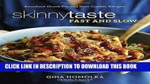 [PDF] Skinnytaste Fast and Slow: Knockout Quick-Fix and Slow Cooker Recipes Popular Online