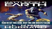 [EBOOK] DOWNLOAD Battlefield Earth: Epic New York Times Best Seller SCI-FI Adventure Novel PDF
