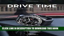 Best Seller Drive Time: Watches Inspired by Automobiles, Motorcycles and Racing Free Download