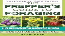 [PDF] The Prepper s Guide to Foraging: How Wild Plants Can Supplement a Sustainable Lifestyle